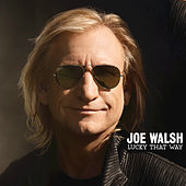 Lucky That Way by Joe Walsh