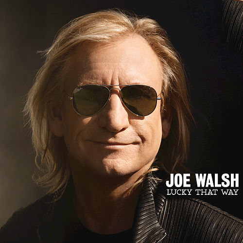 Play & Download Lucky That Way by Joe Walsh | Napster