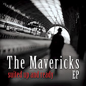 Play & Download Suited Up And Ready...EP by The Mavericks | Napster