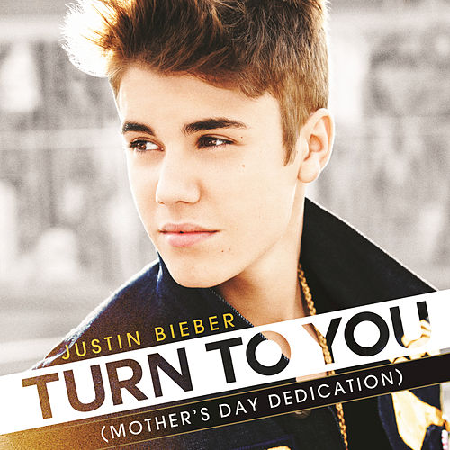 Play & Download Turn To You by Justin Bieber | Napster