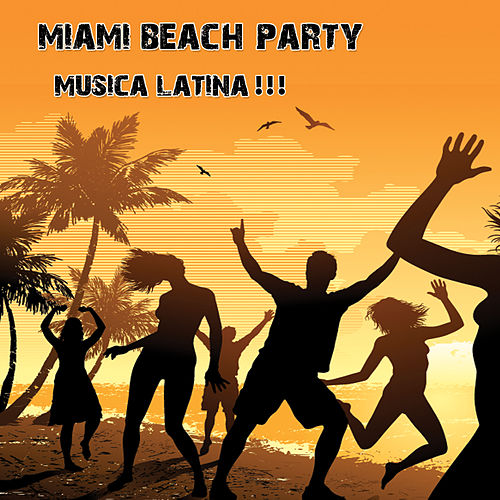 Play & Download Miami Beach Party by Various Artists | Napster
