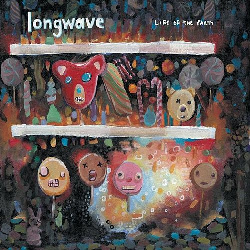 Life Of The Party by Longwave