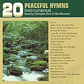 Play & Download 20 Peaceful Hymns by Various Artists | Napster