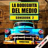 Serie Cuba Libre: La Bodeguita del Medio Songbook 2 by Various Artists
