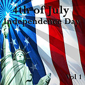 4th of July - Independence Day, Vol. 1 von Various Artists