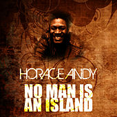 No Man Is An Island by Horace Andy