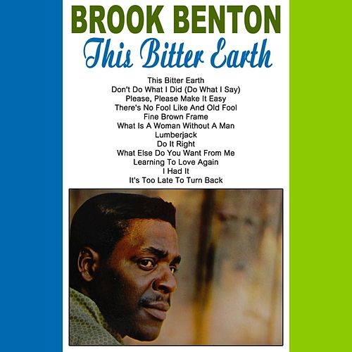 Play & Download This Bitter Earth by Brook Benton | Napster