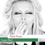 Play & Download Super Best by Patty Pravo | Napster