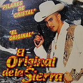 Play & Download Pilares de Cristal by Jessie Morales El Original De La Sierra | Napster