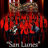 San Lunes - Single by Banda La Trakalosa