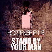 Stand By Your Man by Hortense Ellis
