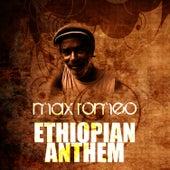 Ethiopian Anthem by Max Romeo
