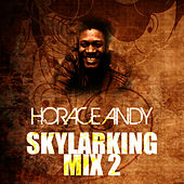 Skylarking Mix 2 by Horace Andy