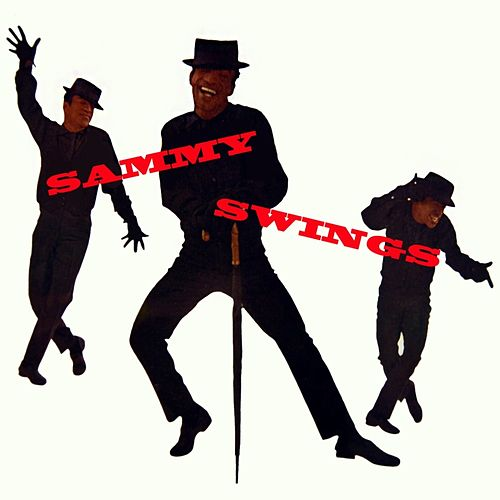 Play & Download Sammy Swings by Sammy Davis, Jr. | Napster