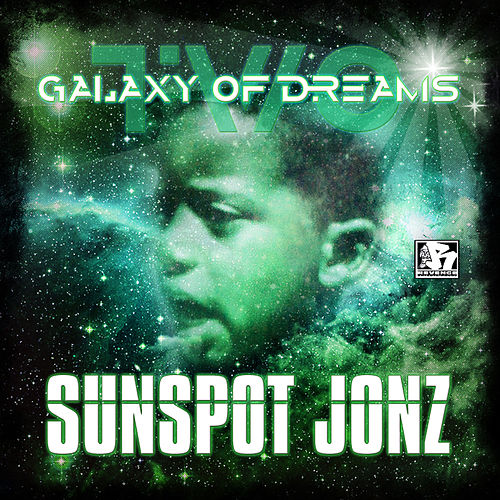 Galaxy of Dreams Part 2 by Sunspot Jonz