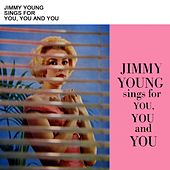 Play & Download Sings For You, You And You by Jimmy Young | Napster