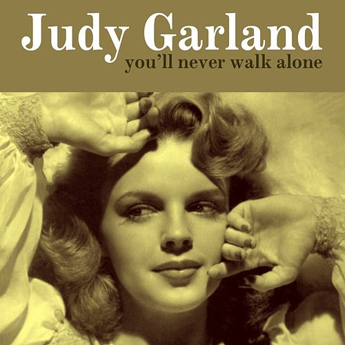 Play & Download You'll Never Walk Alone by Judy Garland | Napster