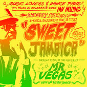 Play & Download Sweet Jamaica by Mr. Vegas | Napster