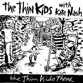 The Thin Kids Theme/Warrior in Woolworths by Kate Nash