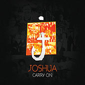 Play & Download Carry On by Joshua | Napster