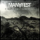 Fighter Instrumentals by Manafest
