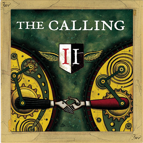Play & Download Two by The Calling | Napster