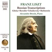 Liszt: Russian Transcriptions by Alexandre Dossin