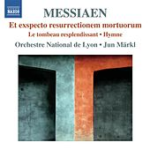 Play & Download Messiaen: Et exspecto resurrectionem mortuorum by Lyon National Orchestra | Napster