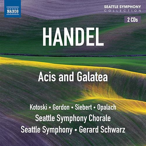 Play & Download Handel: Acis and Galatea by Dawn Kotoski | Napster