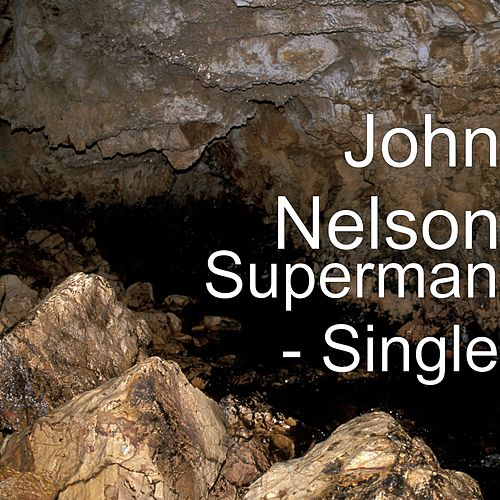 Play & Download Superman by John Nelson | Napster