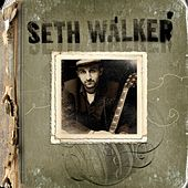 Play & Download Seth Walker by Seth Walker | Napster
