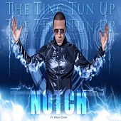 Play & Download The Ting Tun Up (feat. Willy Chin) by Notch | Napster