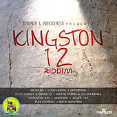 Play & Download Kingston 12 Riddim by Various Artists | Napster