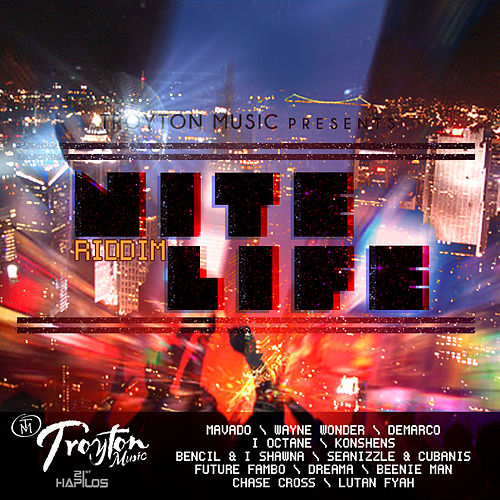 Play & Download Nite Life Riddim by Various Artists | Napster