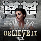 Play & Download Believe It (Cazzette Radio Edit) by Spencer | Napster