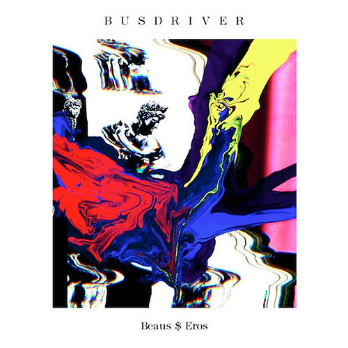 Play & Download Beaus$Eros by Busdriver | Napster
