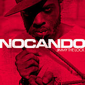 Play & Download Jimmy the Lock by Nocando | Napster