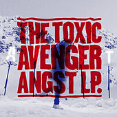 Play & Download Angst by The Toxic Avenger | Napster