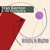 Artistry In Rhythm by Stan Kenton