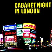 Play & Download Cabaret Night In London by Various Artists | Napster