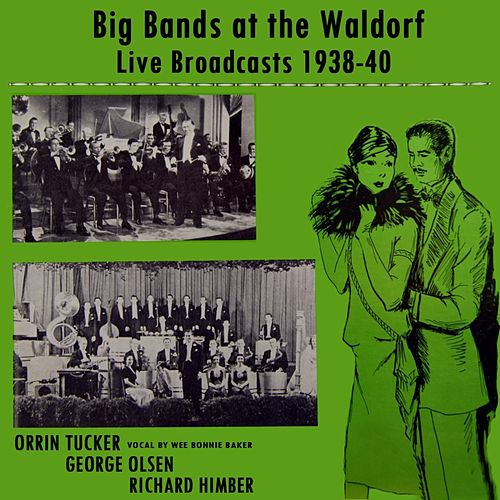 Live Broadcasts From The Waldorf by Various Artists