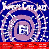 Play & Download Kansas City Jazz by Various Artists | Napster