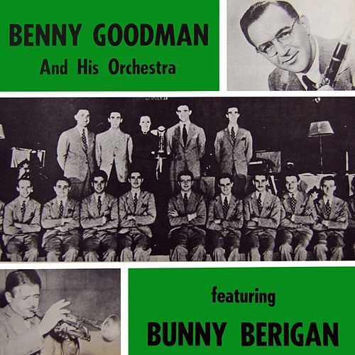 Play & Download East Of The Sun by Benny Goodman | Napster