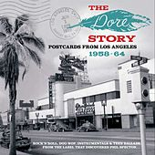 Play & Download The Dore Story: Postcards From Los Angeles 1958-64 by Various Artists | Napster