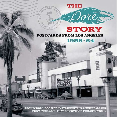 The Dore Story: Postcards From Los Angeles 1958-64 by Various Artists