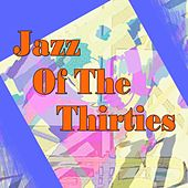 Play & Download Jazz Of The Thirties by Various Artists | Napster