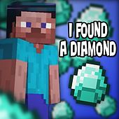 I Found a Diamond (Minecraft) (feat. Tyler Clark & Bebop Vox) by Brad Knauber