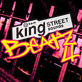 Play & Download King Street Sounds Beatz 4 by Various Artists | Napster