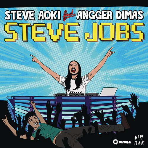 Play & Download Steve Jobs by Steve Aoki | Napster
