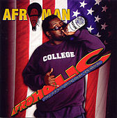 Afroholic: The Even Better Times by Afroman
